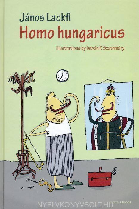 Lackfi János: Homo hungaricus