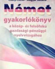 Német gyakorlókönyv a közép- és felsőfokú gazdasági-pénzügyi nyelvvizsgához