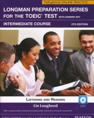 Longman Preparation Series for the TOEIC Test Intermediate Course Listening & Reading with Key, MP3 CD & MyEnglishLab Access Code - 5th Edition