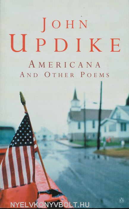 John Updike: Americana and other Poems