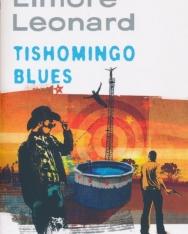 Elmore Leonard: Tishomingo Blues