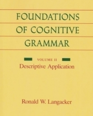 Foundations of Cognitive Grammar: Descriptive Application v. 2