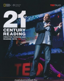 21st Century Reading 4 Students Book - Creative thinking and reading with TED Talks