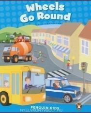 Wheels Go Round - Penguin Kids level 1 - 200 headwords