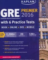 Kaplan GRE Premier 2016 with 6 Practice Tests: Book + Online + DVD + Mobile
