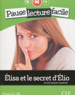 Élisa et le secret d'Élio - Livre + CD audio - Pause Lecture Facile niveau 2 (A1)