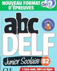 ABC DELF Junior scolaire - Niveau B2 - Livre + DVD + Livre-web - Conforme au nouveau format d'épreuves