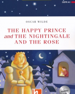 The Happy Prince / The Nightingale and the Rose with Audio CD + Free Online Activies - Helbling Readers Level A1