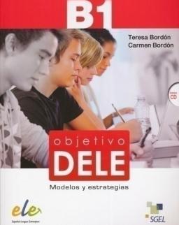 Objetivo DELE B1 - Modelos y estrategias Contiene CD