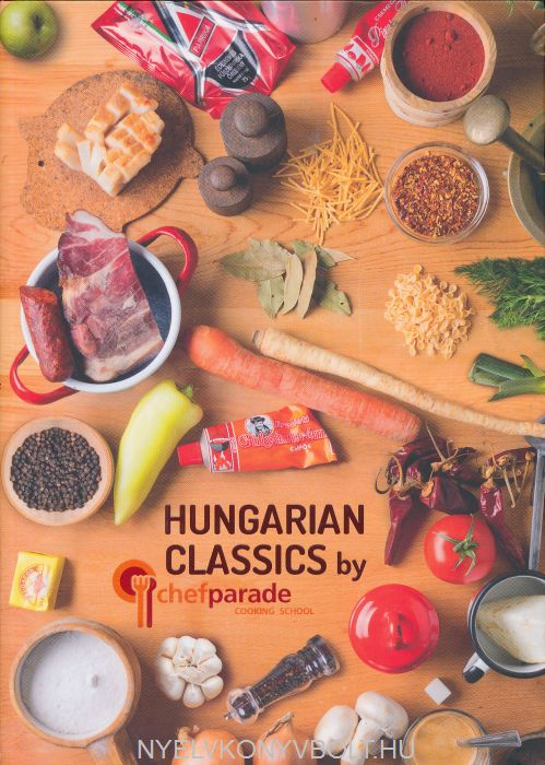 Hungarian Classics by Chefparade Cooking School