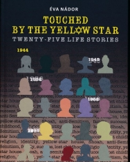 Touched by the Yellow Star: Twenty-five Life Stories