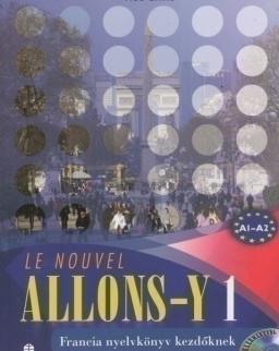 Le Nouvel Allons-y 1 Tankönyv + Audio CD - Francia nyelvkönyv kezdőknek (LX-0027TK)