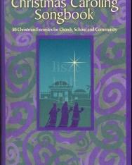 Christmas Caroling Songbook - 50 karácsonyi kórusmű vegyeskarra