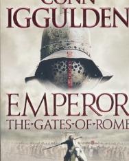 Conn Iggulden: Emperor - The Gates of Rome