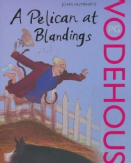 P. G. Wodehouse: Pelican at Blandings