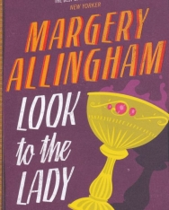 Margery Allingham: Look to the Lady