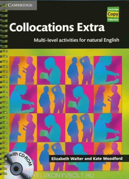 Collocations Extra with Cd-Rom - Multi-level activities for natural English - Cambridge Copy Collect