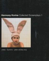 Harmony Korine: Collected Screenplays 1.