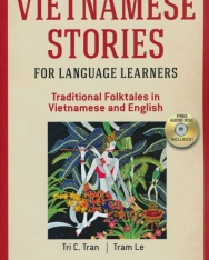 Vietnamese Stories for Language Learners - Traditional Folktales in Vietnamese and English with Audio Cd