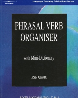 Phrasal Verb Organiser with Mini-Dictionary