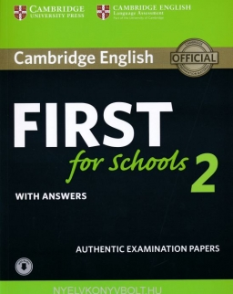 Cambridge English First for Schools 2 Student's Book with Answers and Audio: Authentic Examination Papers