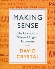 David Crystal: Making Sense: The Glamorous Story of English Grammar