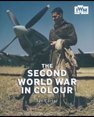 Ian Carter: The Second World War in Colour