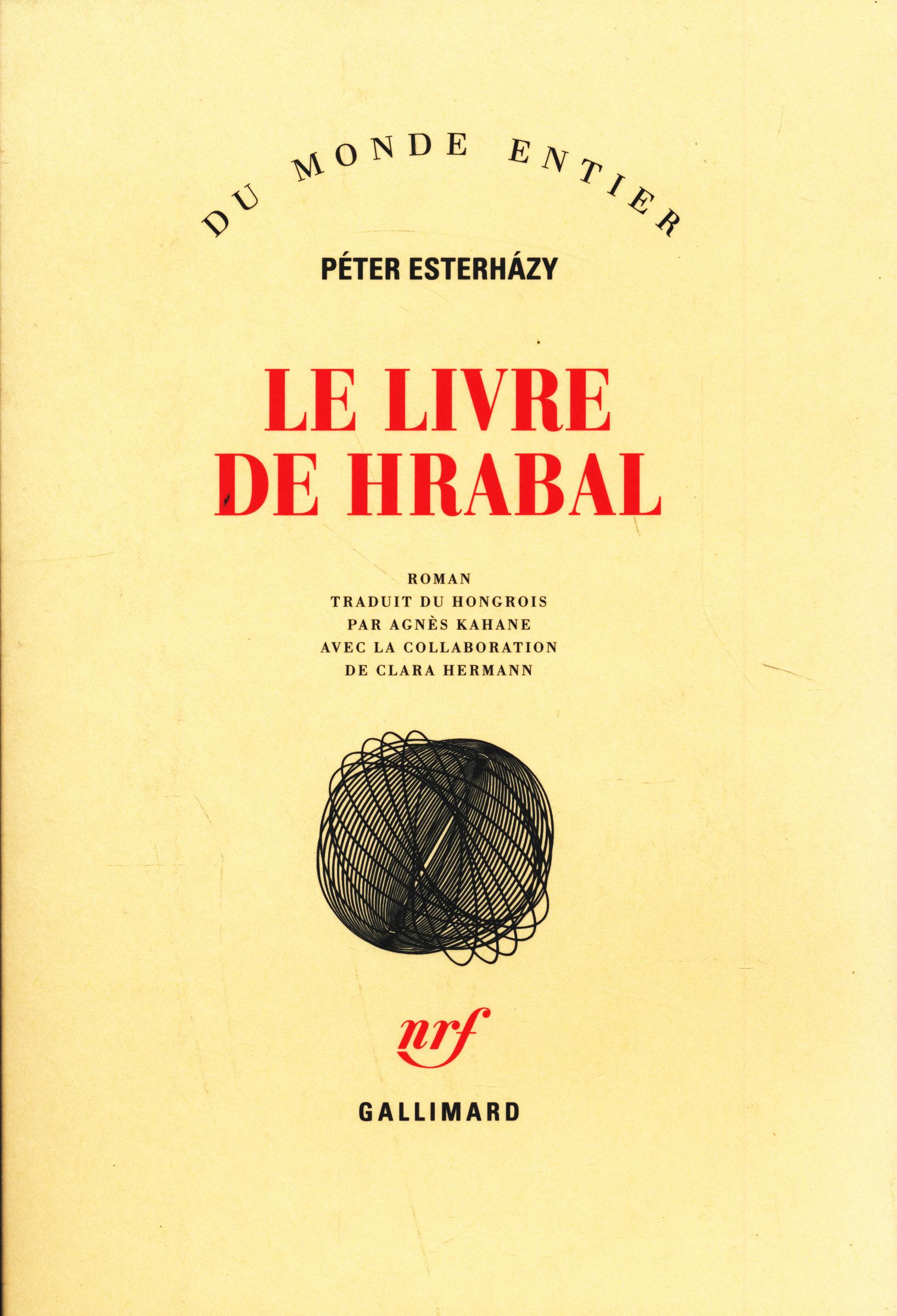 Esterházy Péter: Le livre de Hrabal (Hrabal könyve francia nyelven)
