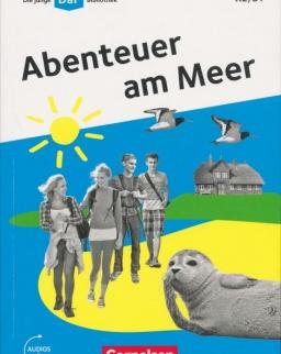 Abenteuer am Meer - Die junge DaF-Bibliothek A2/B1 - Lektüre mit Audios online