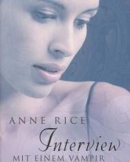 Anne Rice: Interview mit einem Vampir