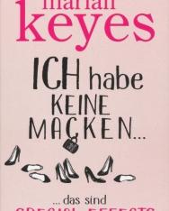 Marian Keyes: Ich habe keine Macken