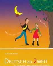 Deutsch zu 2weit: Ein romantisch-grammatisches Arbeitsbuch für Deutsch als Fremdsprache