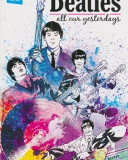 Jason Quinn: The beatles: All Our Yesterdays