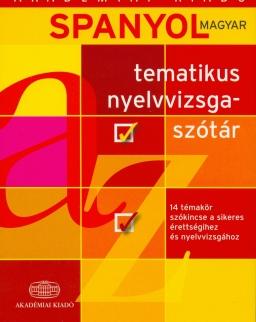 Spanyol-Magyar Tematikus Nyelvvizsgaszótár
