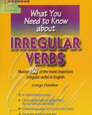 What You Need to Know about - Irregular Verbs