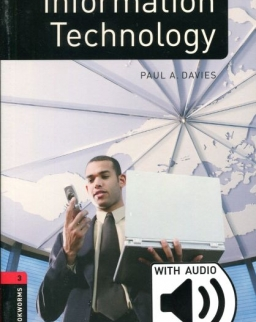 Information Technology Pack with Downloadable Audio - Oxford Bookworms Library Factfiles