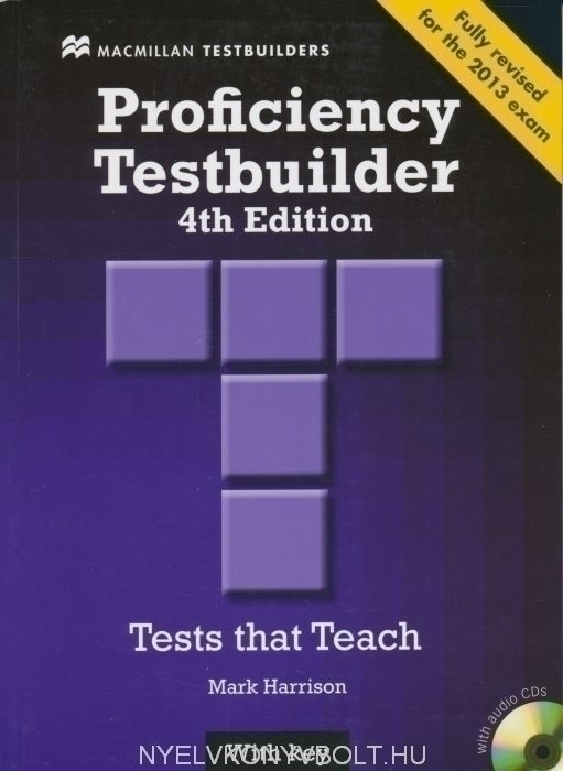 New Proficiency Testbuilder (4th Edition) Student's Book with Key & Audio CD British English - fully revised for the 2013 exam