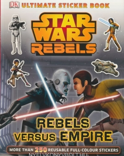 DK Ultimate Sticker Book: Star Wars Rebels versus Empire