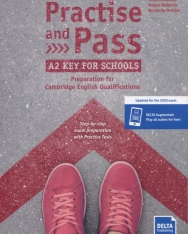Practise and Pass A2 Key for Schools Student's Book - Updated for the 2020 exam