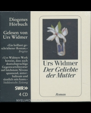 Urs Widmer: Der Geliebte der Mutter Audio-CD