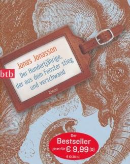 Jonas Jonasson: Der Hundertjährige, der aus dem Fenster stieg und verschwand