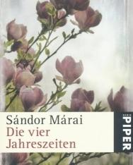 Márai Sándor: Die vier Jahreszeiten (A négy évszak német nyelven)