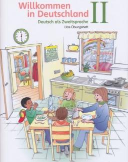 Willkomen in Deutschland II - Das Übungsheft