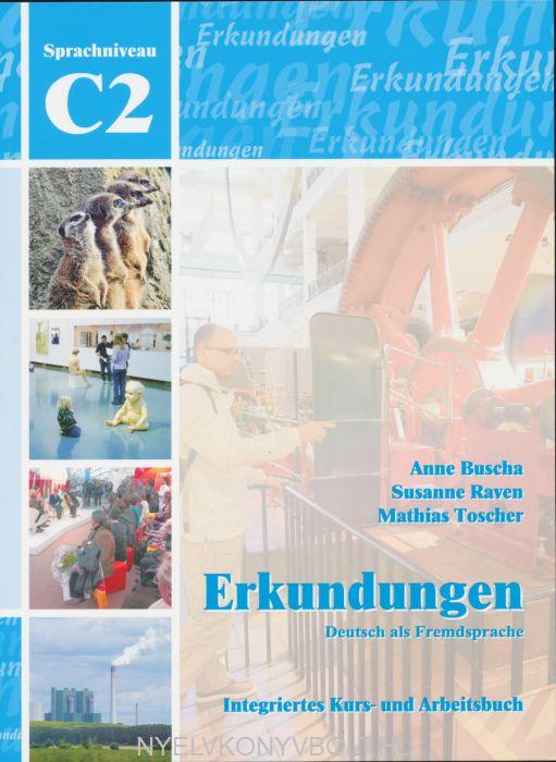 Erkundungen C2 Kurs- und Arbeitsbuch mit Lösungschlüssel und Audio CD