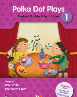 Polka Dot Plays 1. - Two Plays: The Smile, The Maths Test