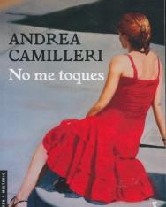 Andrea Camilleri: No me toques