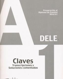 Preparación al Diploma de Espanol Nivel  A1- DELE A1 Claves
