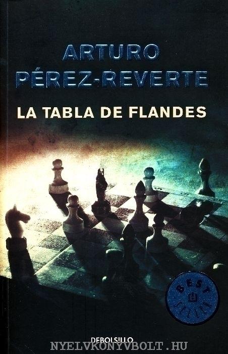 Arturo Pérez-Reverte: La Tabla de Flandes