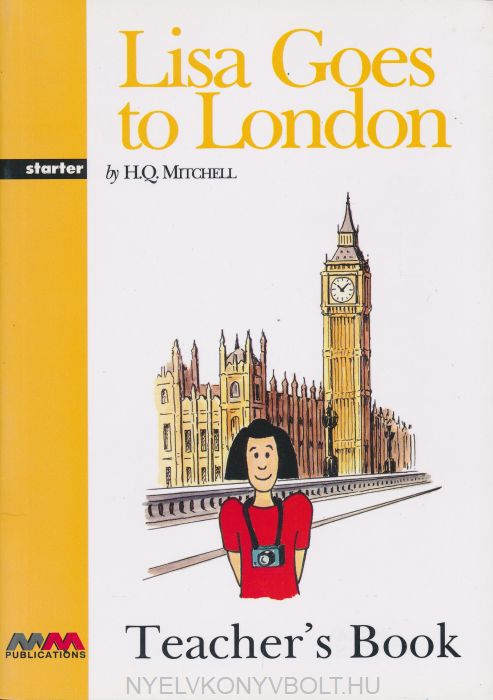Lisa Goes to London Teacher's Book Starter Level