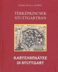 Kartenschätze in Stuttgart - Térképkincsek Stuttgartban